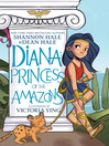 DIANA - PRINCESS OF THE AMAZONS.